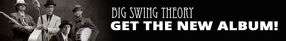 The Big Swing Theory - New Album Available Now!