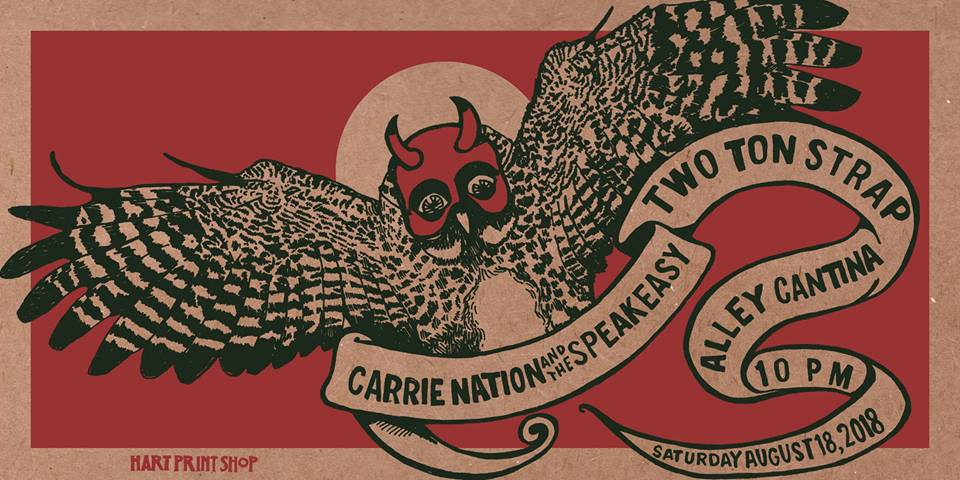 Carrie Nation & the Speakeasy with Two Ton Strap