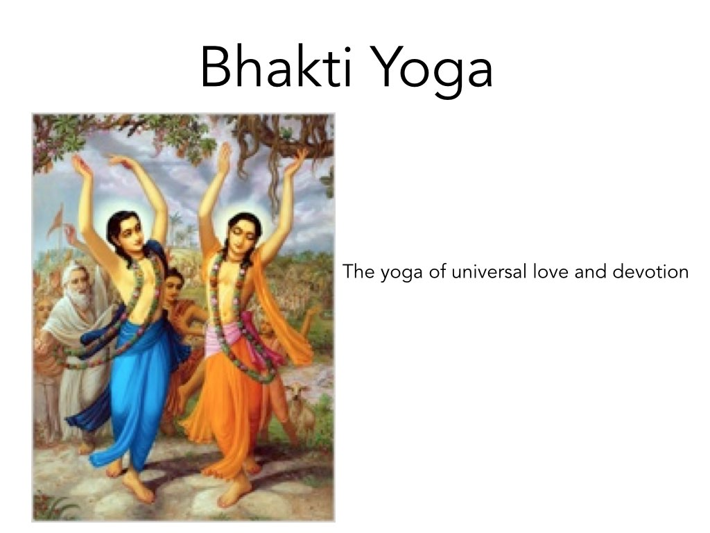 an essay on bhakti yoga Bhakti yoga, also called bhakti marga (literally the path of bhakti), is a spiritual path or spiritual practice within hinduism focused on loving devotion towards a personal god [1] [2] it is one of the paths in the spiritual practices of hindus, others being jnana yoga and karma yoga.