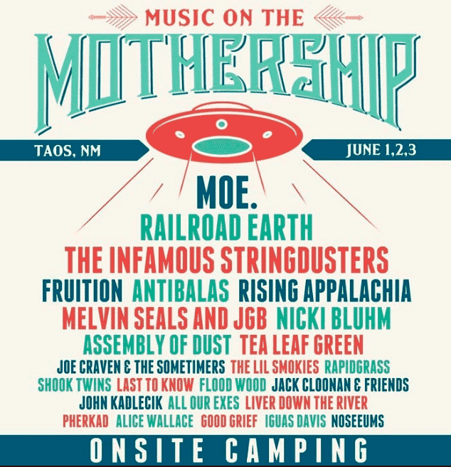 The Festival - Taos Live Mothership On Music Events mom Calendar